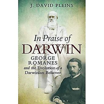 Lob der Darwin: George Romanes und die Entwicklung der darwinistischen gläubig