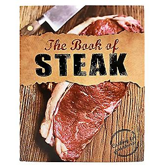 The Book of Steak: Cooking� for Carnivores