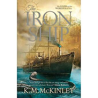 The Iron Ship: The Gates of the World Book One (Gates of the World 1)