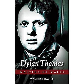 Dylan Thomas (Writers of Wales)