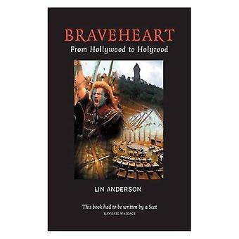 Braveheart: De Hollywood à Holyrood