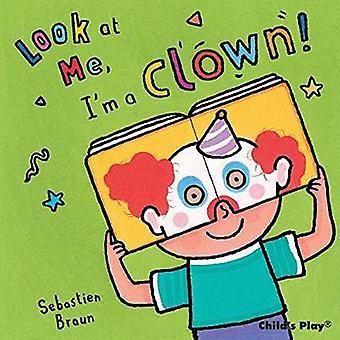 I'm a Clown!