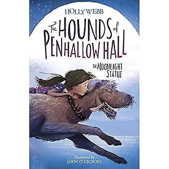 La statua di Moonlight - The Hounds of Penhallow Hall 1 (Paperback)