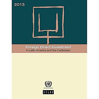 Utländska direktinvesteringar i Latinamerika och Västindien 2013 (ekonomiska kommission för Latinamerika och...