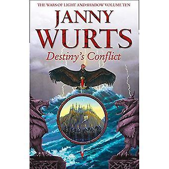 Destiny's Conflict: boek twee van het zwaard van de Canon (de oorlogen van licht en schaduw, boek 10) (de oorlogen van licht en schaduw)