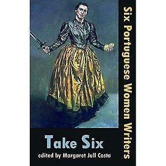 T Take Six (Six Portuguese� Women Writers)