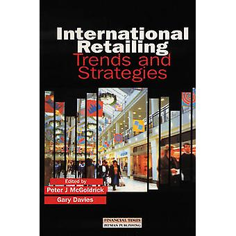 International Retailing Trends  Strategies Paper If Available by McGoldrick & P.