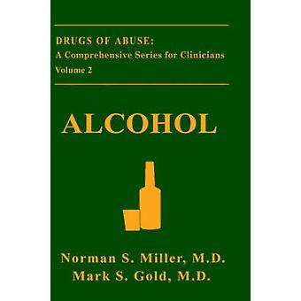 Alcohol by Miller & Norman S.