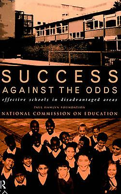 Success Against the Odds Effective Schools in Disadvantaged Areas by Hamlyn & Paul