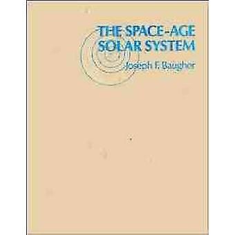 The SpaceAge Solar System by Baugher & Joseph F.