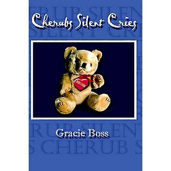 Cherubs Silent Cries by Boss & Gracie