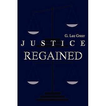 Justitie HERWONNEN door Greer & G. Lee