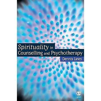 Spiritualität in der Beratung und Psychotherapie von Linien & Dennis