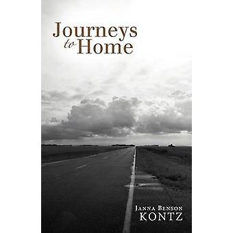 Journeys to Home by Kontz & Janna Benson