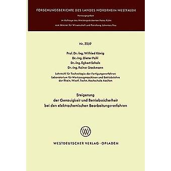 Steigerung der Genauigkeit und Betriebssicherheit bei den elektrochemischen Bearbeitungsverfahren par König & Wilfried