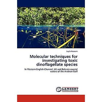 التقنيات الجزيئية للتحقيق في الأنواع dinoflagellate السامة بليلى & هزيم