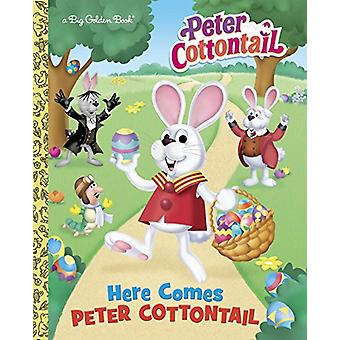 Here Comes Peter Cottontail by Golden Books - Golden Books - 97803995