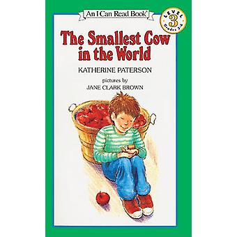 The Smallest Cow in the World by Katherine Paterson - Jane C Brown -