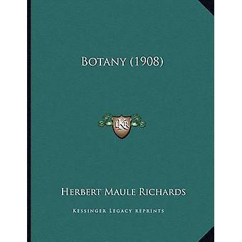 Botany (1908) by Herbert Maule Richards - 9781163926628 Book