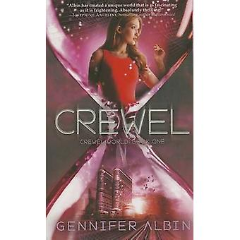 Crewel by Gennifer Albin - 9781250034236 Book