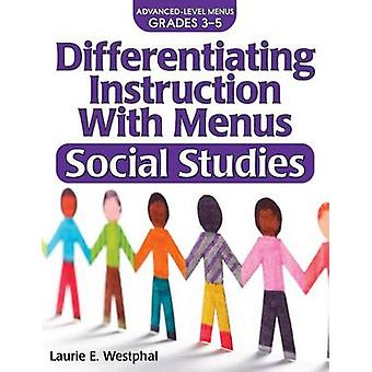 Differentiating Instruction with Menus - Social Studies (Grades 3-5) (