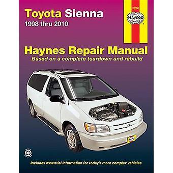 Toyota Sienna Automotive Repair Manual by J J Haynes - Jay Storer - 9