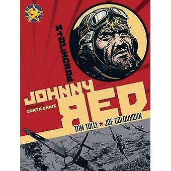 Johnny Red - v. 3 - Angels Over Stalingrad by Garth Ennis - Joe Colquho