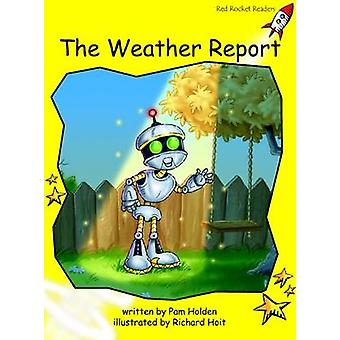 The Weather Report - Early - Level 2 (International edition) by Pam Hol