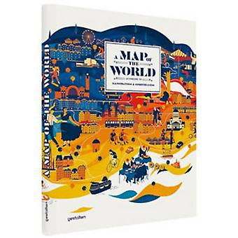 A Map of the World - The World According to Illustrators and Storytell