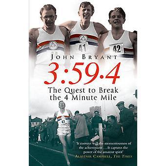 359,4 The Quest for å bryte Four Minute mile av John Bryant
