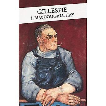 Gillespie (Canongate Classics)