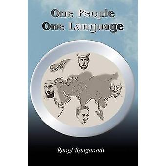 One People One Language by Ranganath & A. Rangi