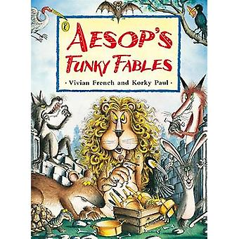 Aesops Funky Fables by Unknown & Korky Paul & Vivian French