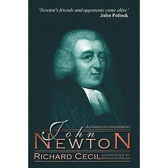 John Newton by R. Cecil & Marylynn Rouse