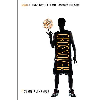 The Crossover (Paperback) by Alexander Kwame