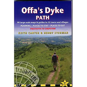 Offa's Dyke Path: Trailblazer British Walking Guide: A Practical Guide to Walking the Whole Path Including 87 Trail Maps & Guides to 52 Towns & ... Stay Places to Eat (British Walking Guides) (Paperback) by Carter Keith Stedman Henry