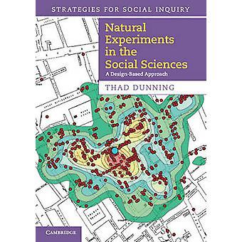 Natürliche Experimente in den Sozialwissenschaften von Thad Mahnwesen
