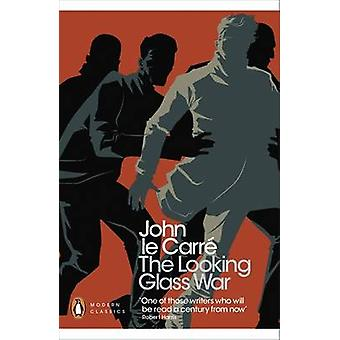 The Looking Glass War by John Le Carre - 9780141196398 Book