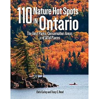 110 Nature Hot Spots in Ontario - The Best Parks - Conservation Areas