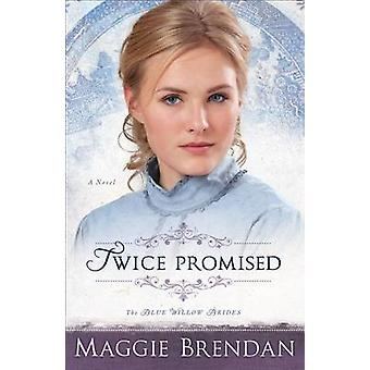 To ganger lovet - en roman av Maggie Brendan - 9780800734633 bok