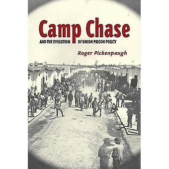Camp Chase and the Evolution of Union Prison Policy by Roger Pickenpa