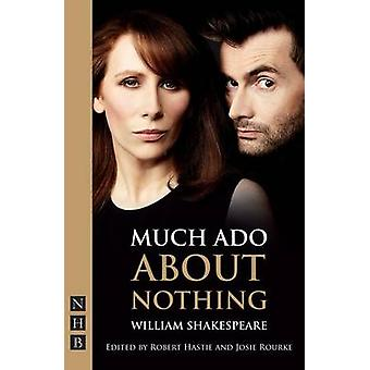 Much Ado About Nothing by William Shakespeare - Josie Rourke - 978184