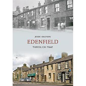 Edenfield gjennom tiden av John Simpson - 9781848687615 bok