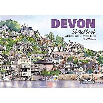 Devon Sketchbook by Jim Watson - Jim Watson - 9781909282704 Book