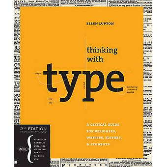 Thinking with Type - A Critical Guide for Designers - Writers - Editor