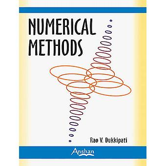 Numerical Methods by R.V. Dukkipati - 9781848290549 Book