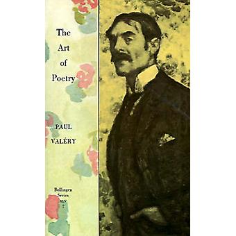 The Collected Works of Paul Valery - v. 7 - Art of Poetry by Paul Valer