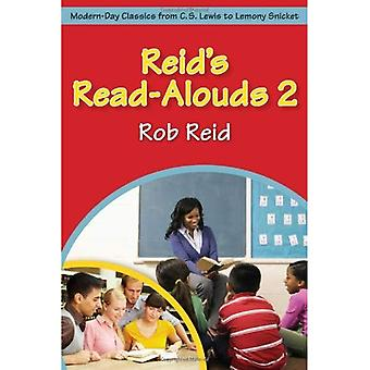 Reid's Read-Alouds 2: Modern-Day Classics from C. S. Lewis to Lemony Snicket