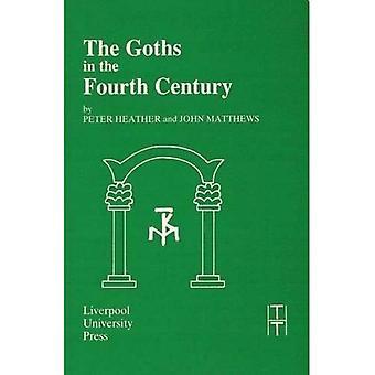 Les Goths au IVe siècle (textes traduits pour les historiens)