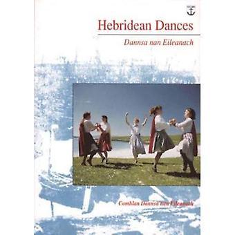 Hebridean Dances: Dannsa nan Eileanach
